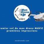 première vidéo avec mon drone MAVIC Mini